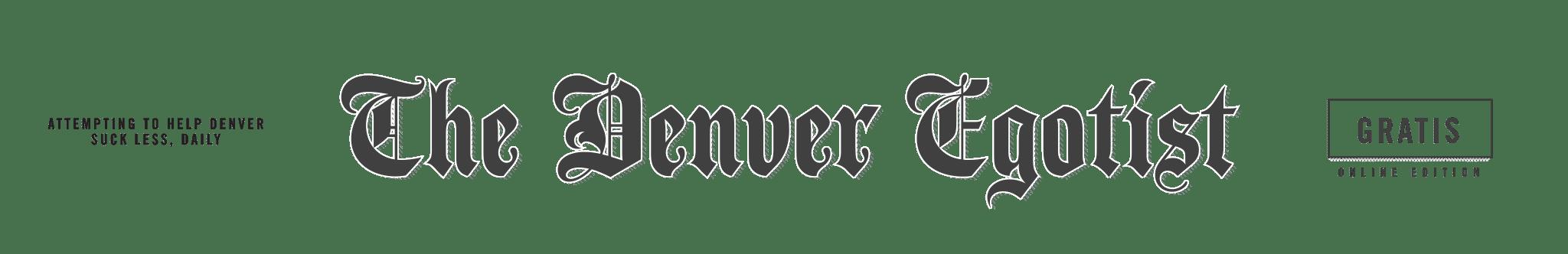 The Denver Egotist